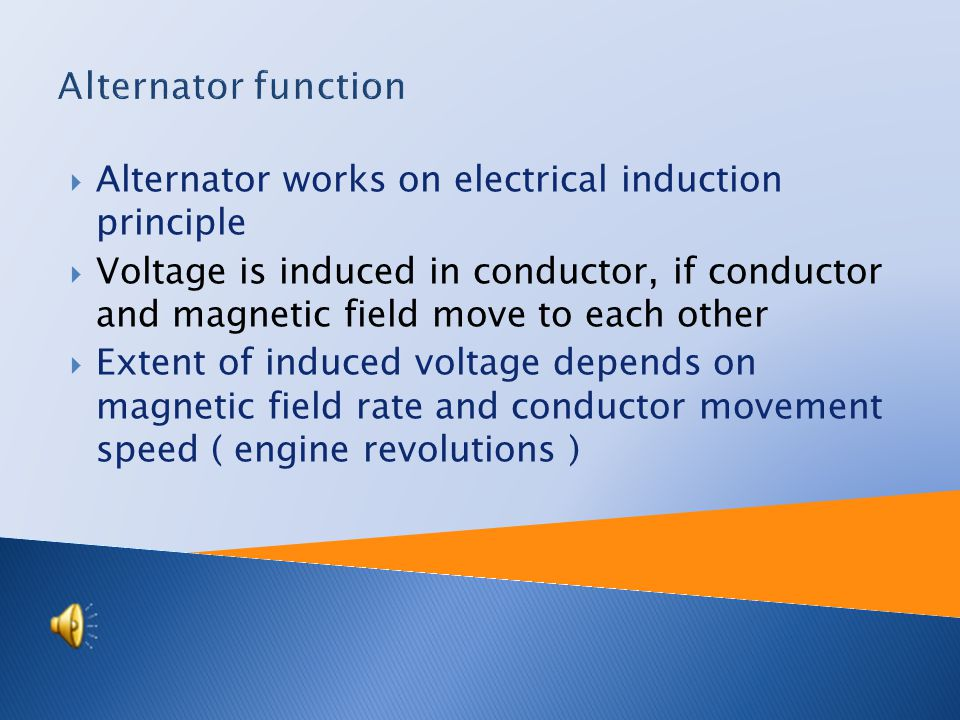 General information:  Alternator is rotary electric machine  Changes rotary energy ( kinetics energy ) or mechanical energy to electric energy  Out