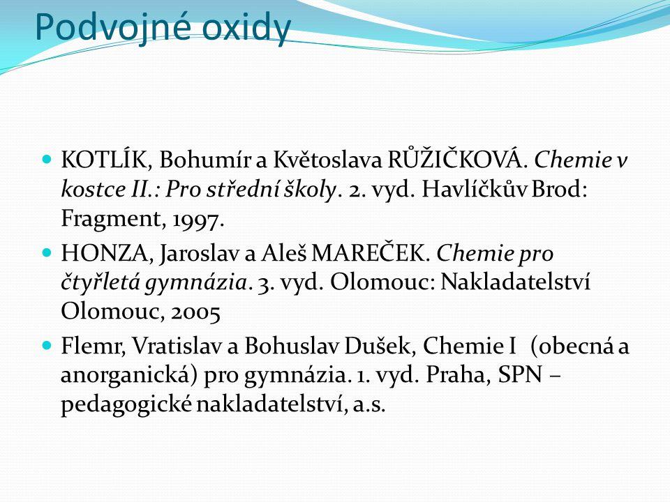 Podvojné oxidy http://www.nazvoslovi.cz/studium/oxidy
