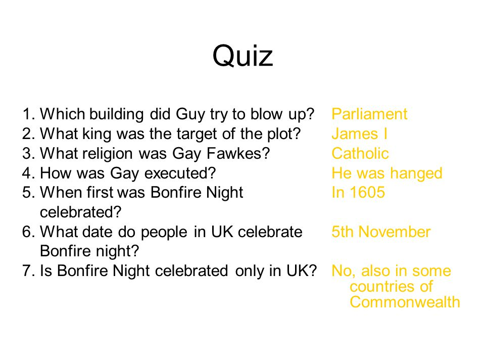 Quiz 1. Which building did Guy try to blow up. 2.