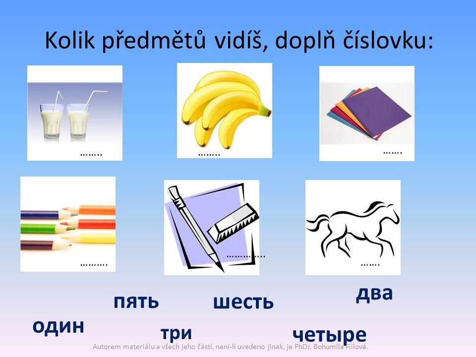 Kolik předmětů vidíš, doplň číslovku: …….. ……. пять три шесть два четыре один ……….