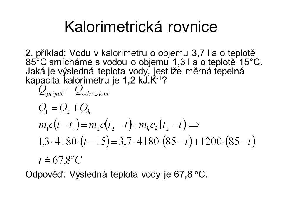 Kalorimetrická rovnice 2.