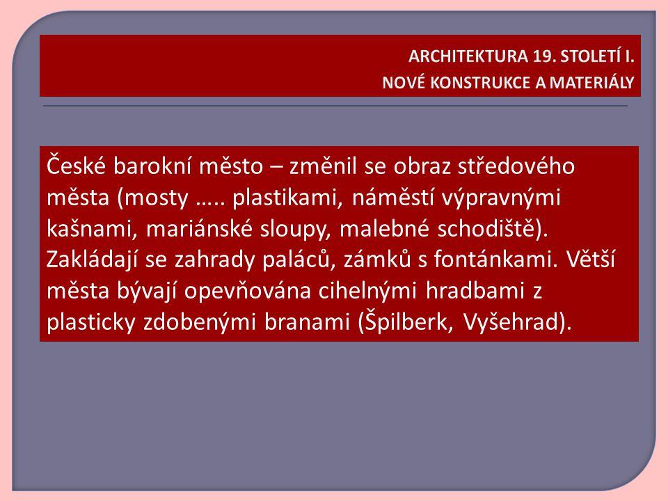 České barokní město – změnil se obraz středového města (mosty …..