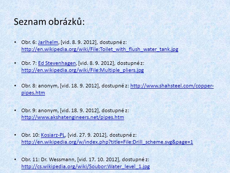 Obr. 6: Jarlhelm, [vid. 8. 9. 2012], dostupné z: http://en.wikipedia.org/wiki/File:Toilet_with_flush_water_tank.jpgJarlhelm http://en.wikipedia.org/wi