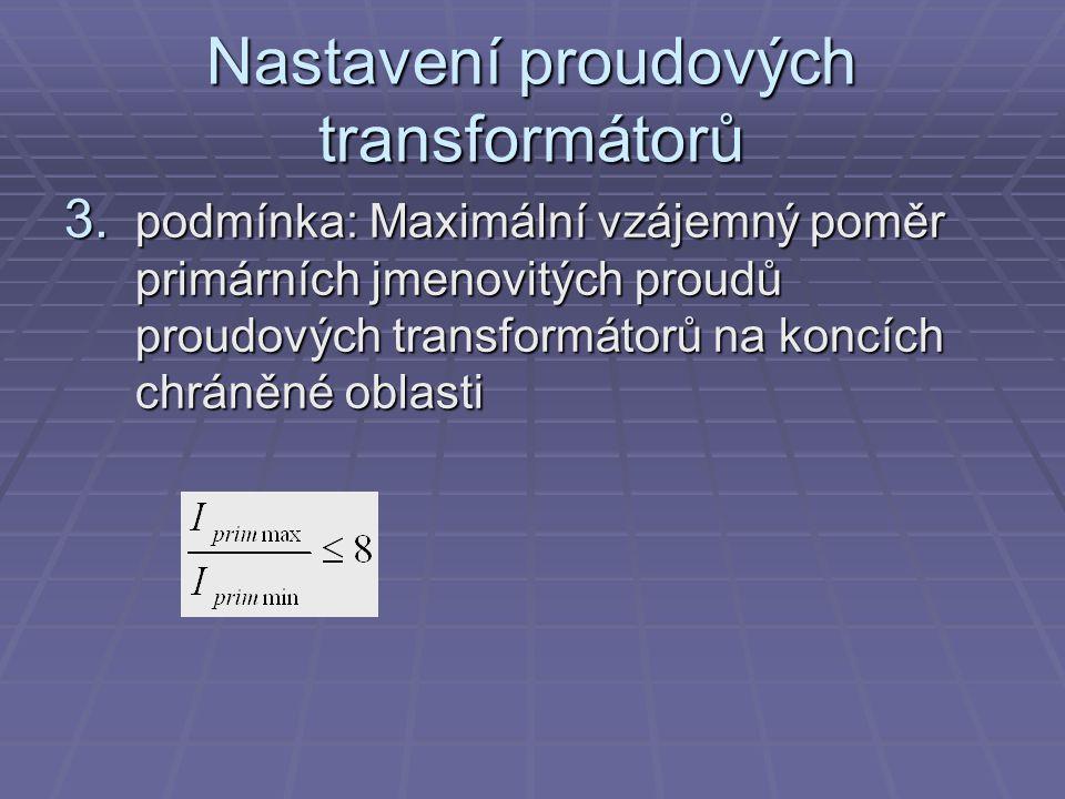 Nastavení proudových transformátorů 3.