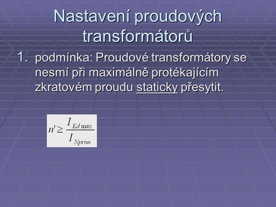 Nastavení proudových transformátorů 1.