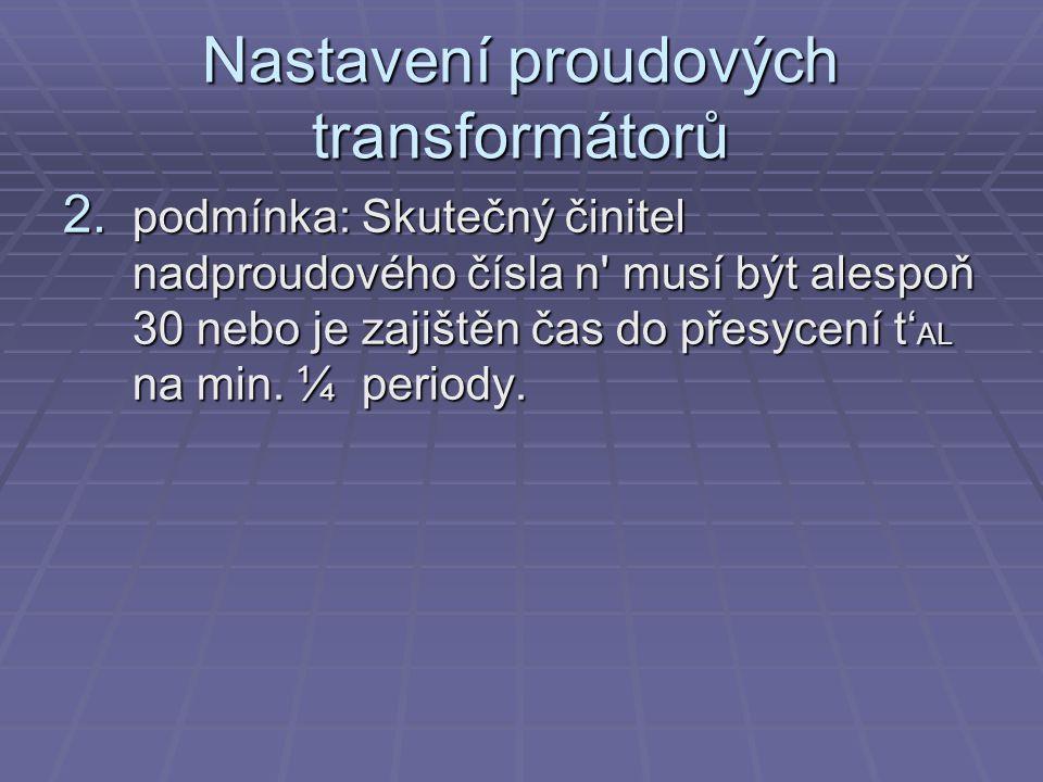 Nastavení proudových transformátorů 2.