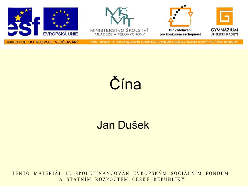 Čína Jan Dušek