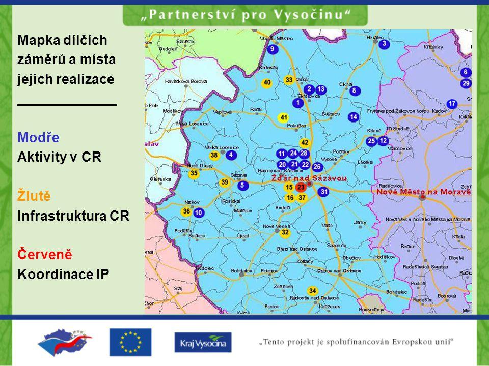 Mapka dílčích záměrů a místa jejich realizace _____________ Modře Aktivity v CR Žlutě Infrastruktura CR Červeně Koordinace IP
