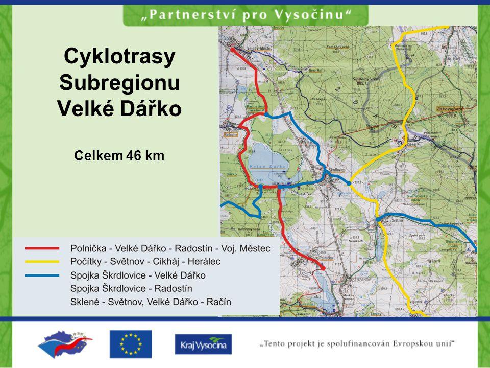 Cyklotrasy Subregionu Velké Dářko Celkem 46 km