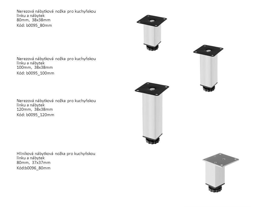 Nerezová nábytková nožka pro kuchyňskou linku a nábytek 80mm, 38x38mm Kód: b0095_80mm Nerezová nábytková nožka pro kuchyňskou linku a nábytek 100mm, 3