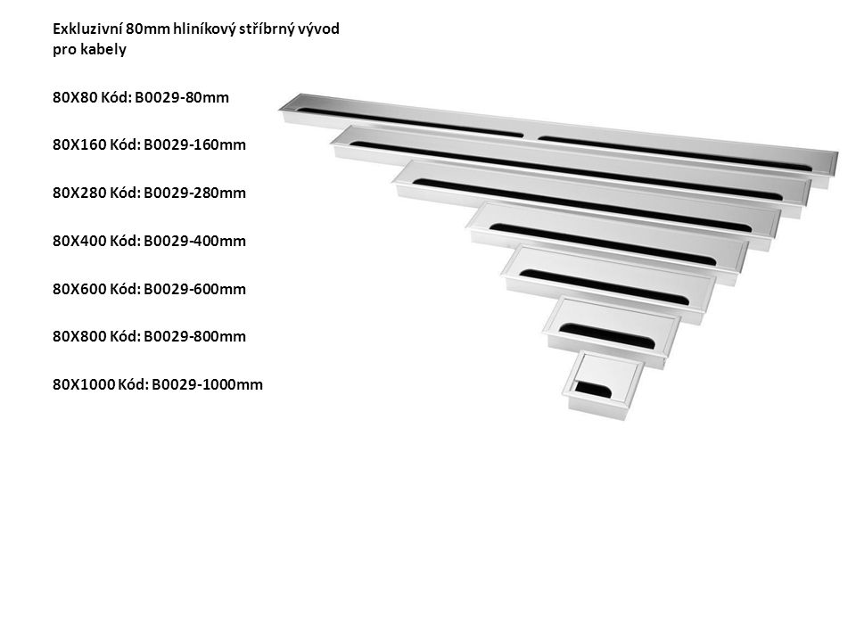 Exkluzivní 80mm hliníkový černý vývod pro kabely 80X80 Kód: B0082-80mm 80X160 Kód: B0082-160mm 80X280 Kód: B0082-280mm 80X400 Kód: B0082-400mm 80X600 Kód: B0082-600mm 80X800 Kód: B0082-800mm 80X1000 Kód: B0082-1000mm