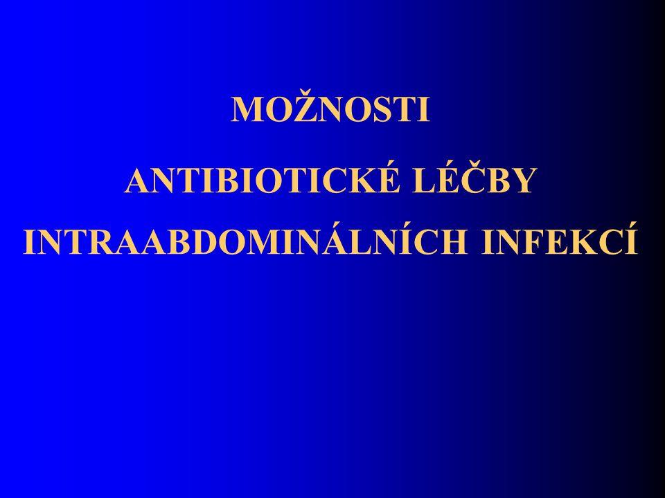 Klasifikace intraabdominálních infekcí Intraabdominální infekce jsou většinou způsobeny insuficiencí stěny gastrointestinálního traktu a prezentují se jako peritonitidy (primární, sekundární, terciární) nebo lokalizované abscesy.