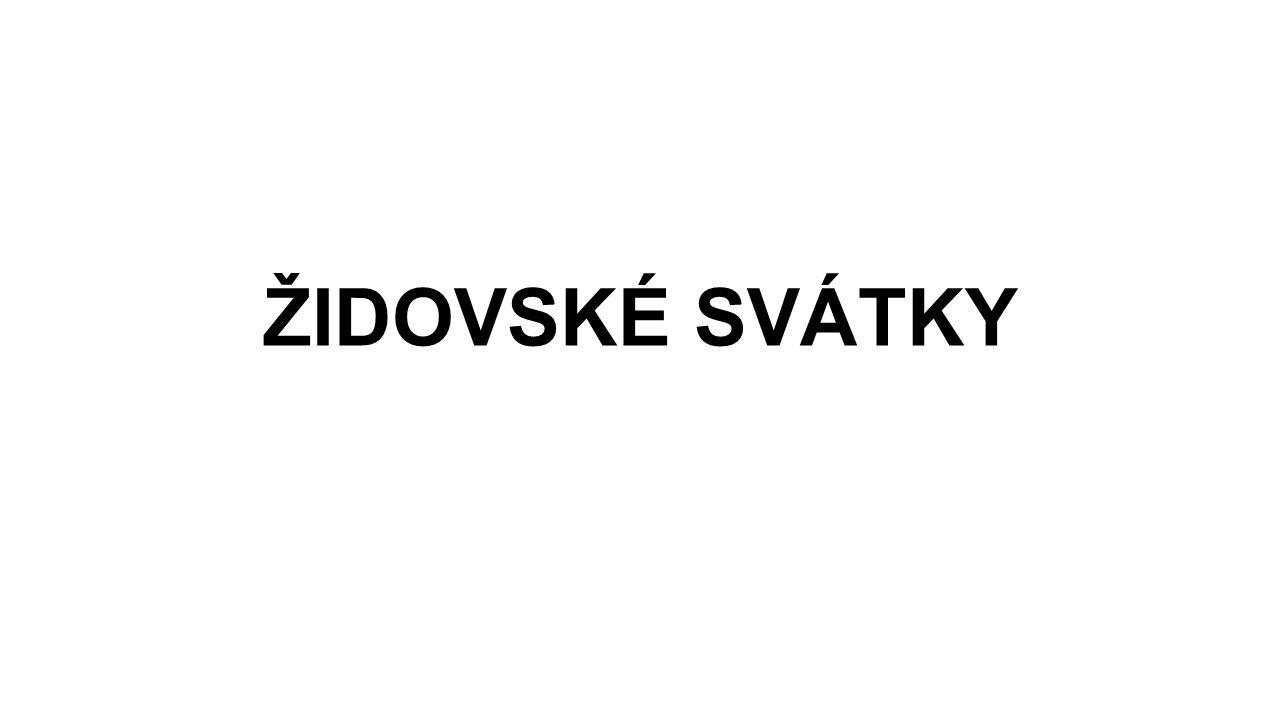 ROŠ HA-ŠANA … ŽIDOVSKÝ NOVÝ ROK, 1.TIŠRI … MEZI 5.