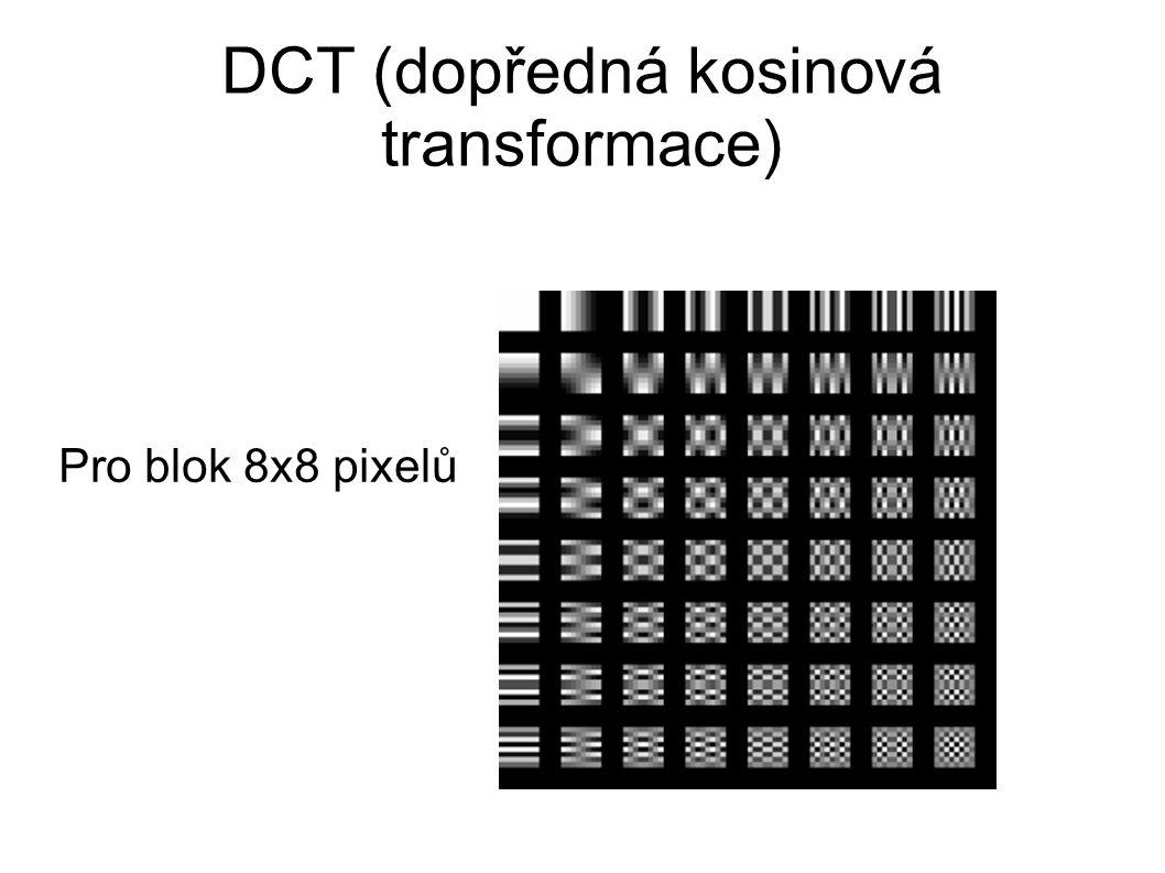 DCT (dopředná kosinová transformace) Pro blok 8x8 pixelů