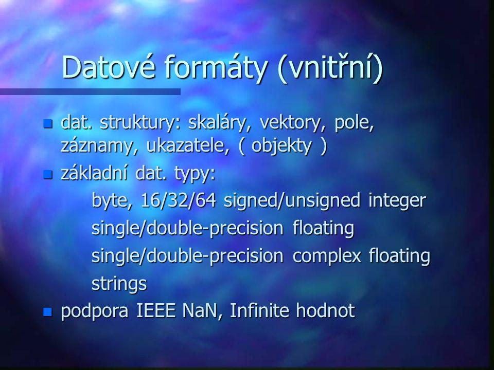 Datové formáty (vnější) n přímý binární neformátovaný n textový formátovaný/ neformátovaný n GZIP komprese/dekomprese souborů n vědecké formáty: CDF (Common Data Format), HDF (Hierarchical Data Format) HDF-EOS (Earth Observing System extensions to HDF) netCDF (Network Common Data Format) netCDF (Network Common Data Format) n obrazové: BMP, PNG, GEO TIFF, PPM, GIF, SRF, Interfile, TIFF, JPEG, XWD, NRIF, X11 Bitmap, PICT n video: zápis do MPEG n další: DICOM, WAV (Audio), DXF, XDR (eXternal Data Representation)