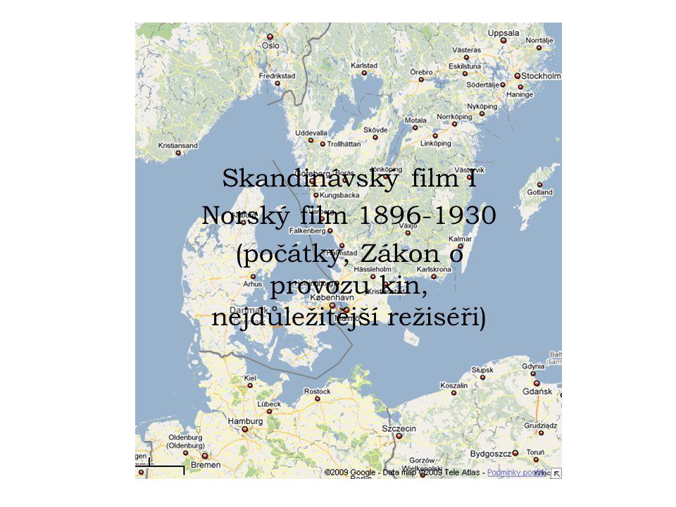 Skandinávský film I Norský film 1896-1930 (počátky, Zákon o provozu kin, nejdůležitější režiséři)