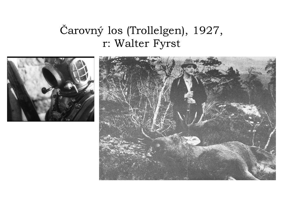Čarovný los (Trollelgen), 1927, r: Walter Fyrst
