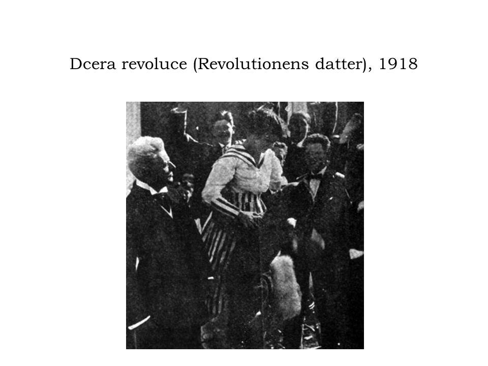 Dcera revoluce (Revolutionens datter), 1918