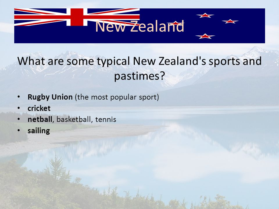 What are some typical New Zealand s sports and pastimes.
