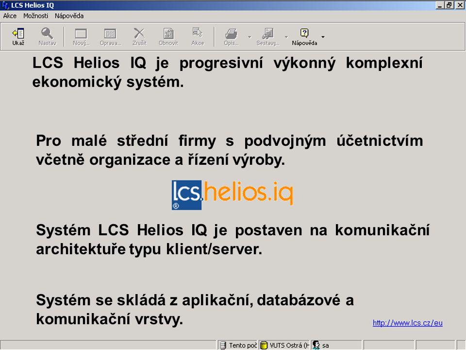 Systém LCS Helios IQ je postaven na komunikační architektuře typu klient/server.