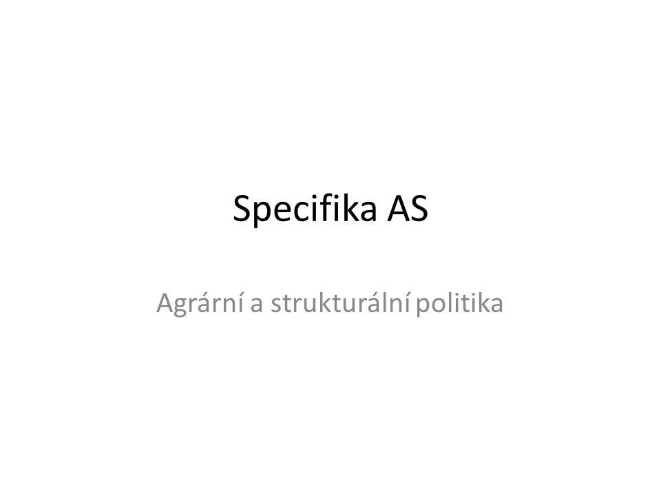 Specifika AS Agrární a strukturální politika