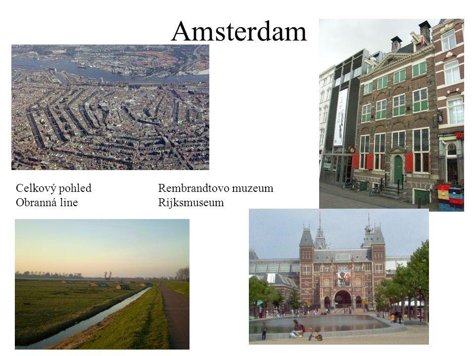 Amsterdam Celkový pohledRembrandtovo muzeum Obranná lineRijksmuseum