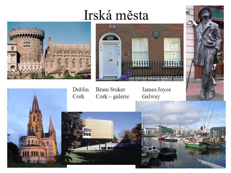 Irská města DublinBram StokerJames Joyce CorkCork – galerieGalway