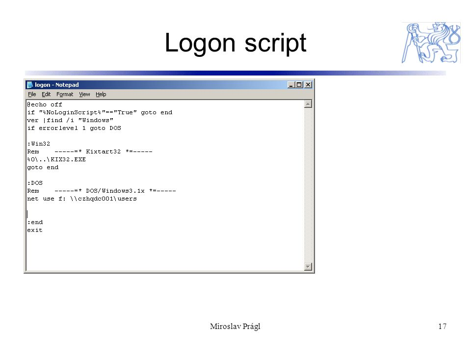 Miroslav Prágl17 Logon script