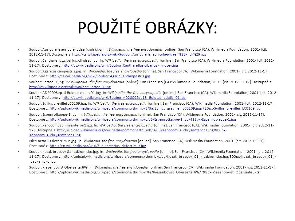 POUŽITÉ OBRÁZKY: Soubor:Auricularia auricula-judae (xndr).jpg.