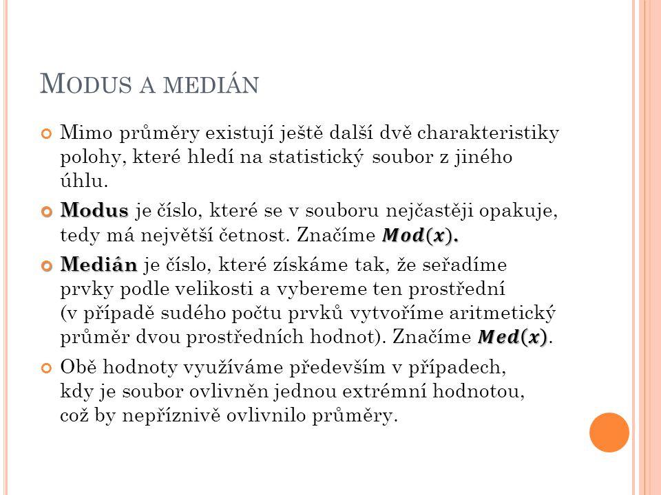 M ODUS A MEDIÁN