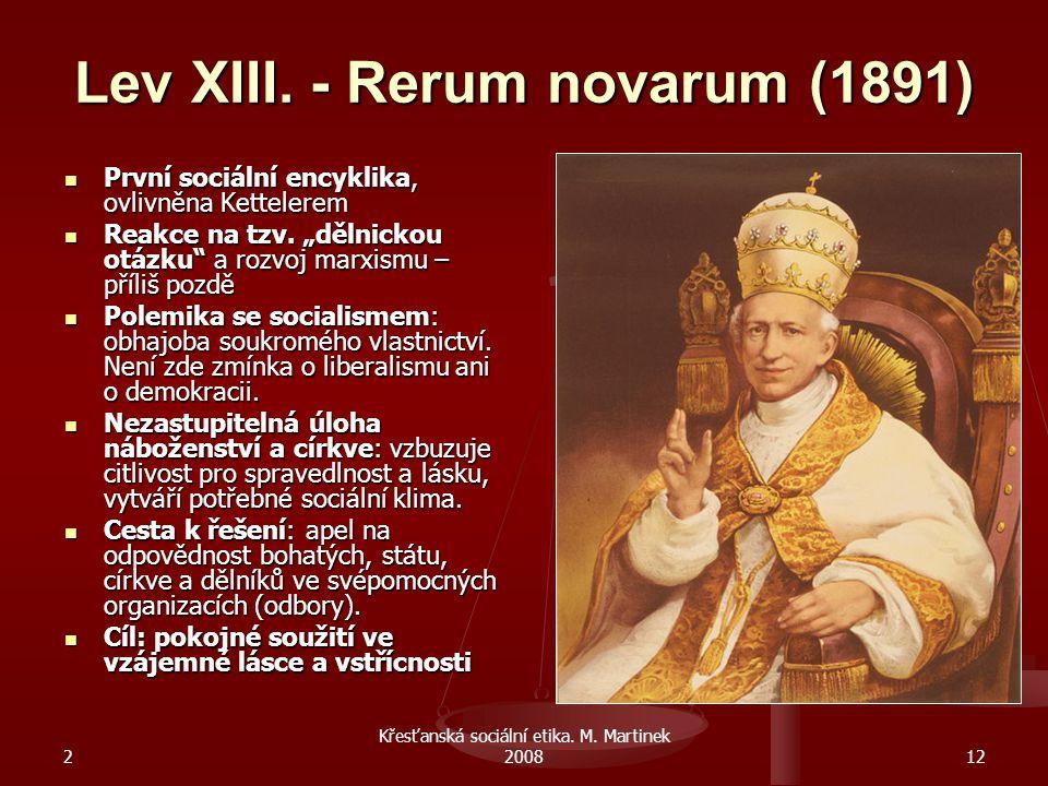 2 Křesťanská sociální etika.M. Martinek 200812 Lev XIII.