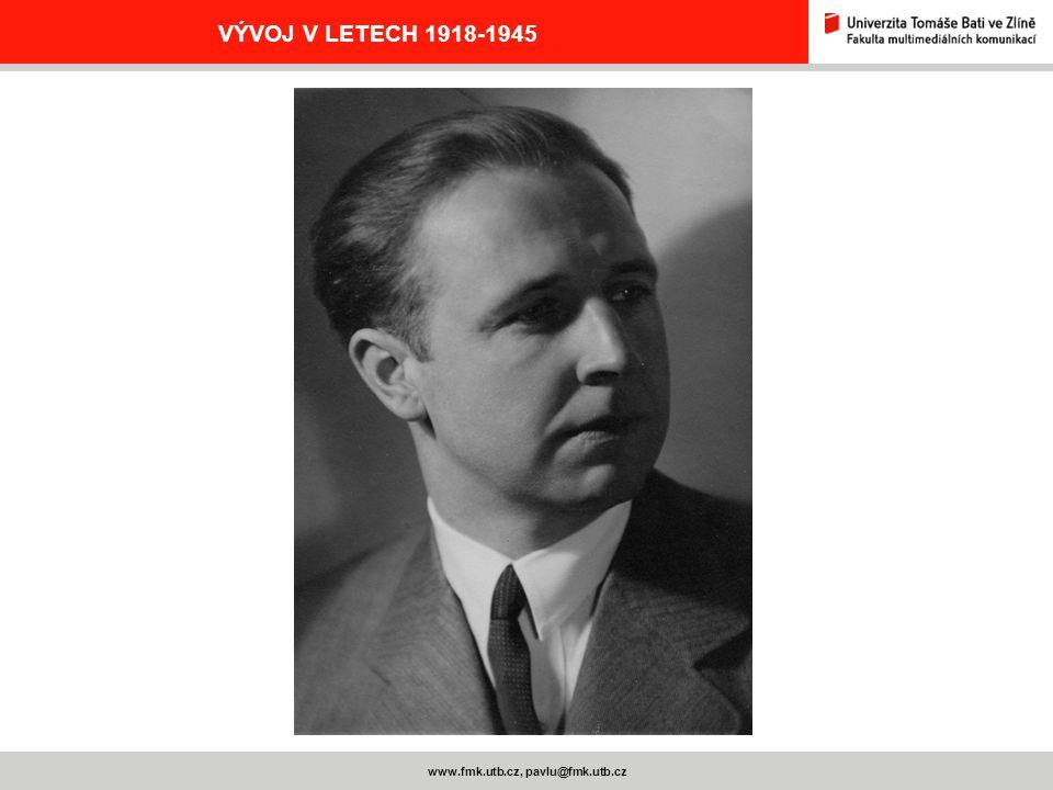 www.fmk.utb.cz, pavlu@fmk.utb.cz VÝVOJ V LETECH 1918-1945