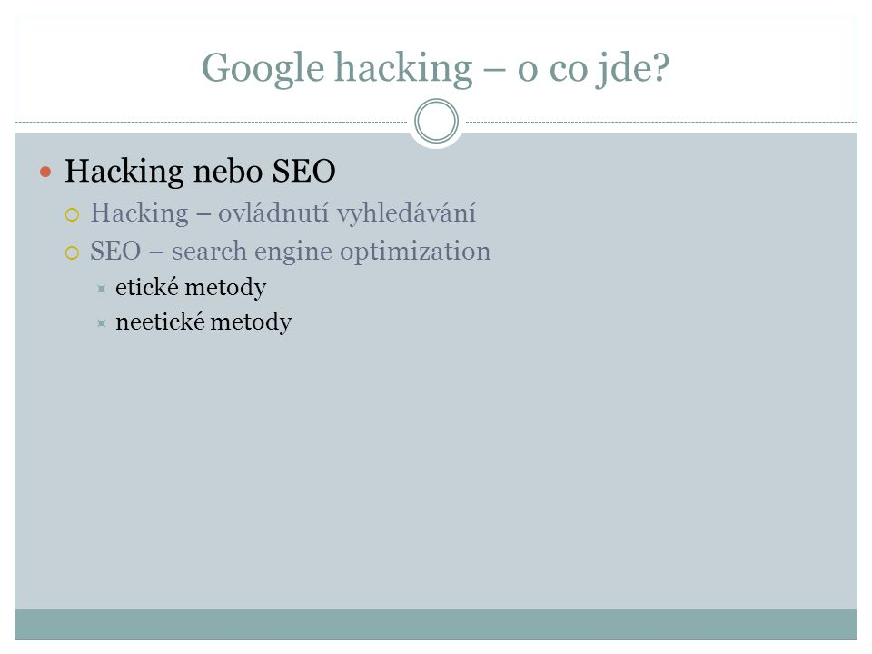 Google hacking – o co jde.