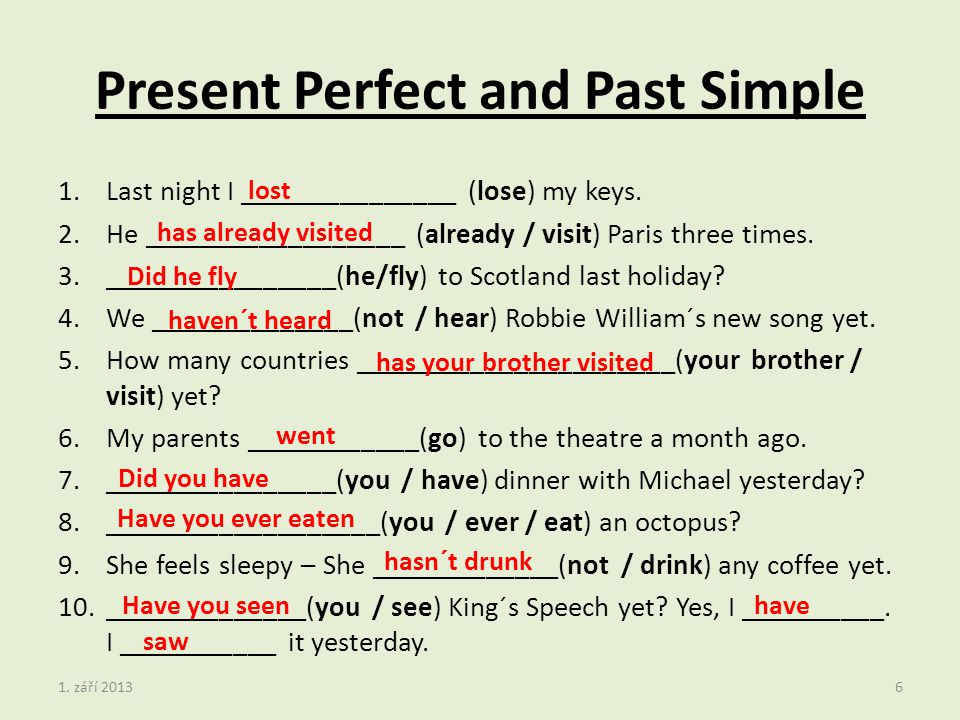 Past Simple = minulý čas prostý - pomocné sloveso DID v otázce a záporu - pravidelná slovesa – ed, nepravidelná sl.
