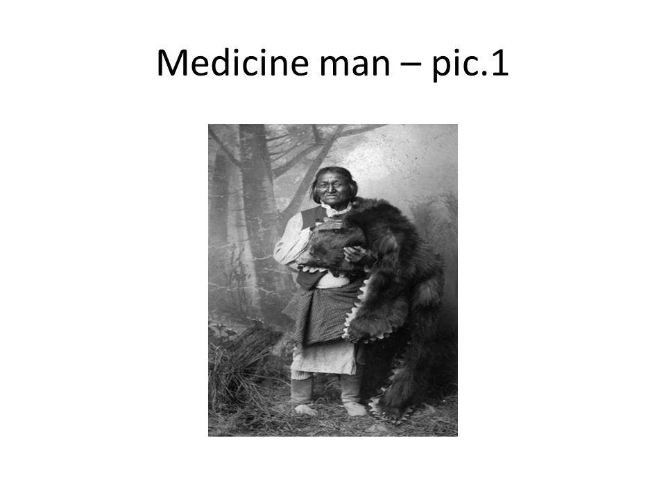 Medicine man – pic.1
