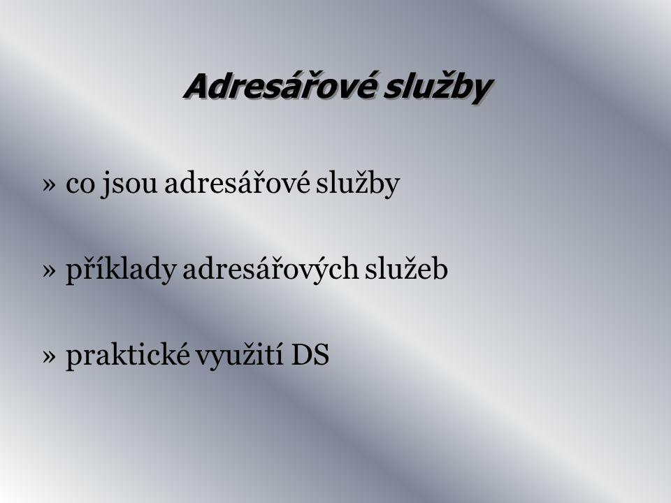 Adresářové služby »co jsou adresářové služby »příklady adresářových služeb »praktické využití DS
