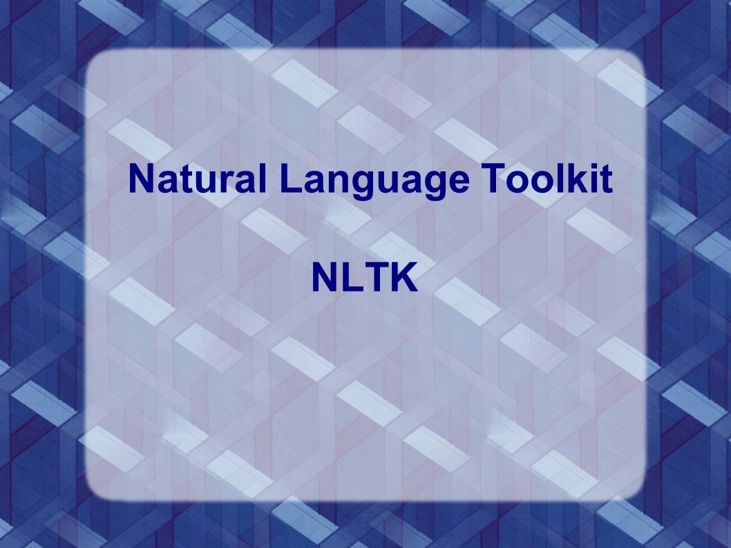 Natural Language Toolkit NLTK