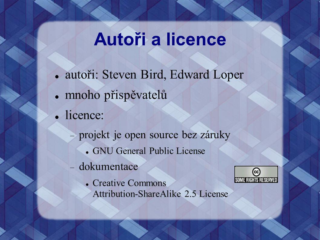 Autoři a licence autoři: Steven Bird, Edward Loper mnoho přispěvatelů licence:  projekt je open source bez záruky GNU General Public License  dokume