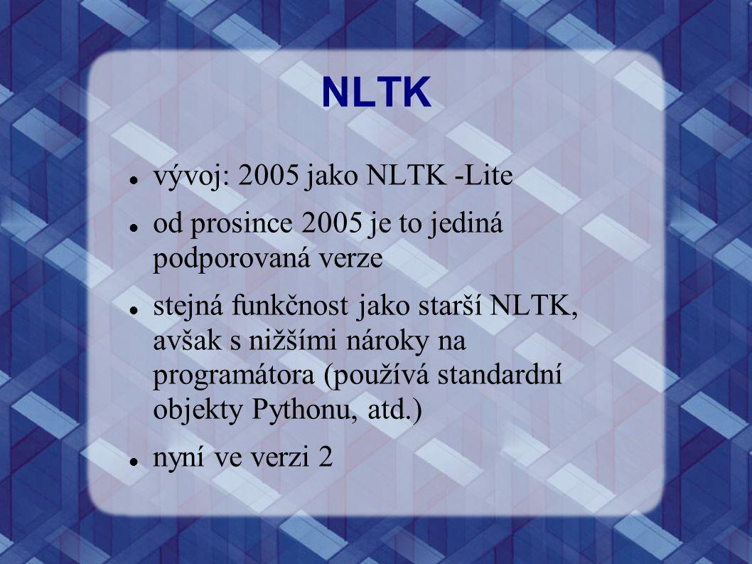 NLTK vývoj: 2005 jako NLTK -Lite od prosince 2005 je to jediná podporovaná verze stejná funkčnost jako starší NLTK, avšak s nižšími nároky na programá