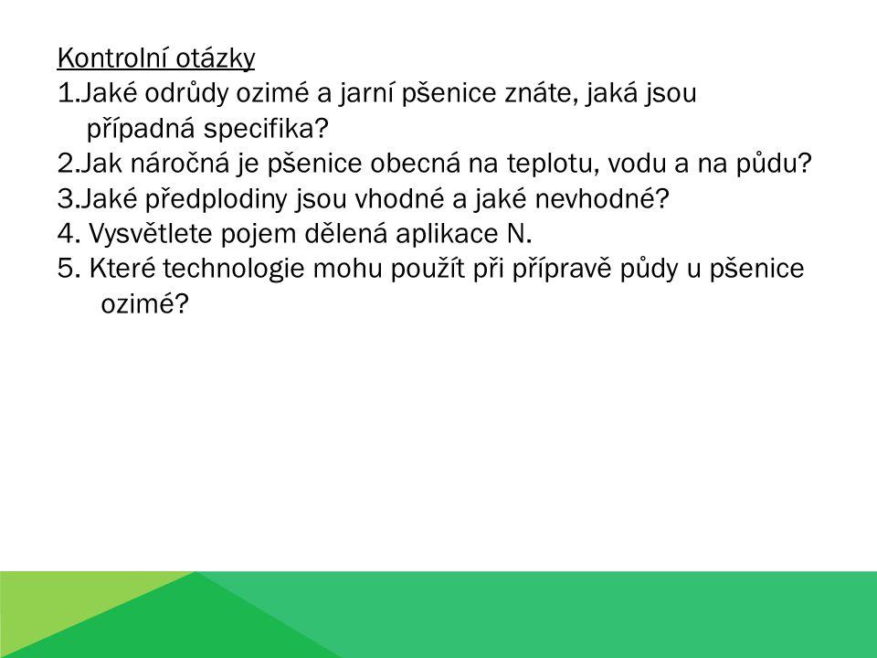 Literatura: Kuchtík F.a kol.Pěstování rostlin II.