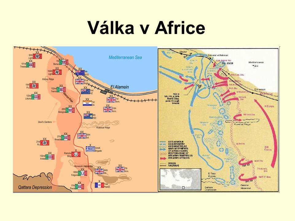 Válka v Africe  Rommelův Afrikakorps dobyl Tobrúk  nedostal žádné posily  dostal se až do Egypta k Al Alamejnu, kde byl poražen v červenci Brity (v