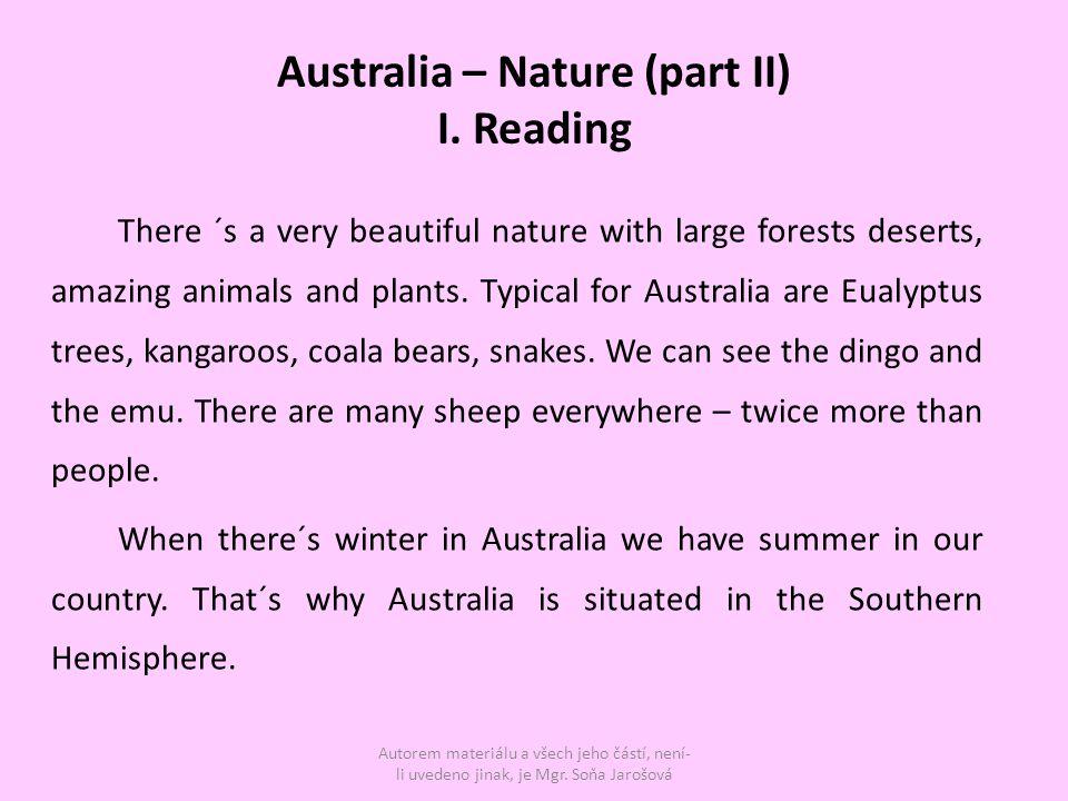 II.True or false sentences 1.There aren´t any deserts in Australia …..
