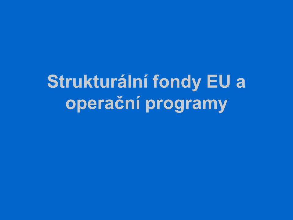 Strukturální fondy EU a operační programy