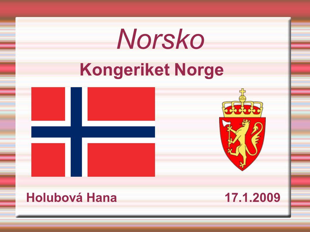 Norsko Kongeriket Norge Holubová Hana 17.1.2009