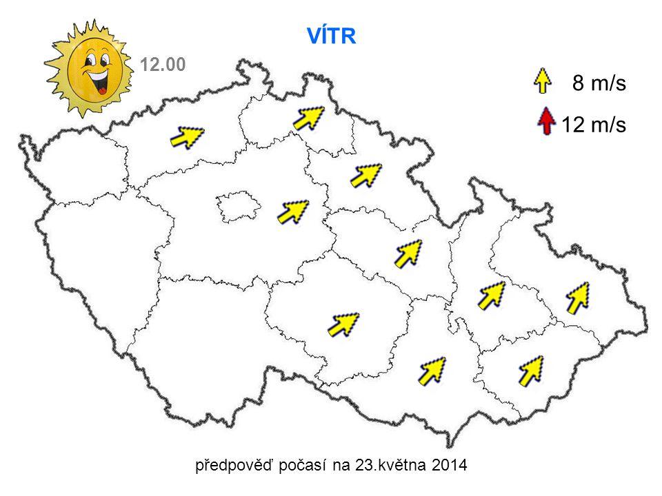 předpověď počasí na 23.května 2014 VÍTR 8 m/s 12 m/s 12.00