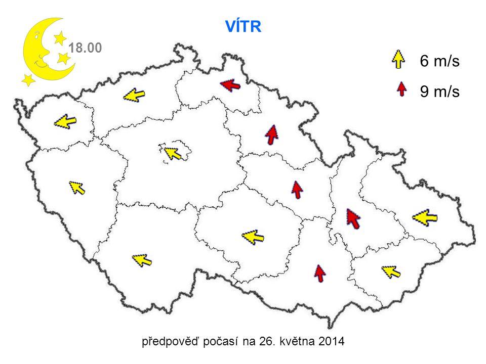 předpověď počasí na 26. května 2014 VÍTR 18.00 6 m/s 9 m/s