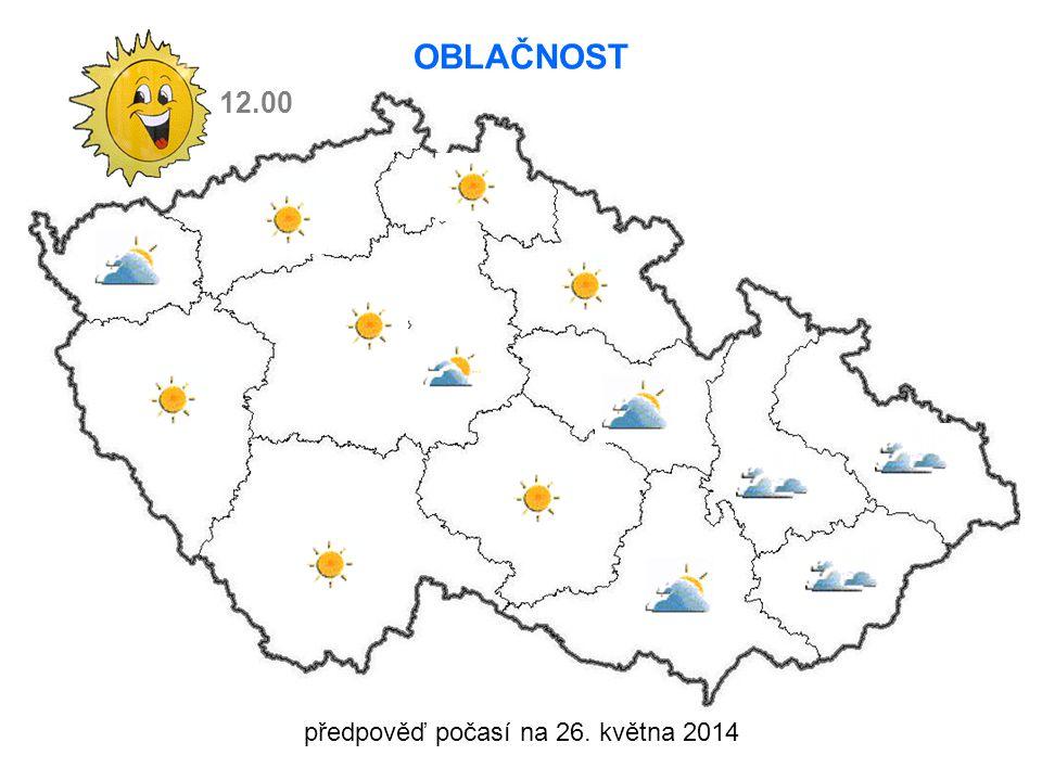 předpověď počasí na 26. května 2014 VÍTR 6 m/s 9 m/s 12.00