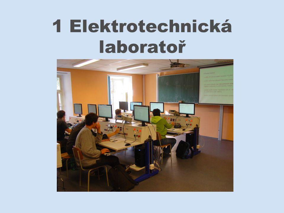 1 Elektrotechnická laboratoř