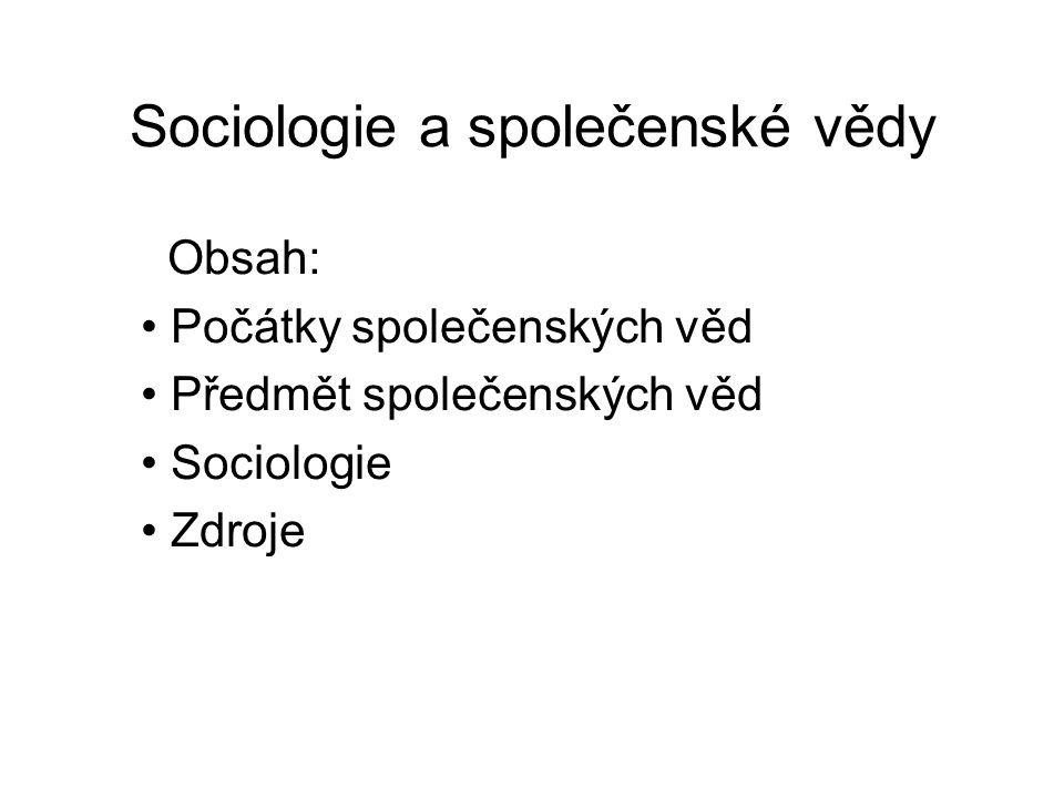 Počátky společenských věd 3 I.