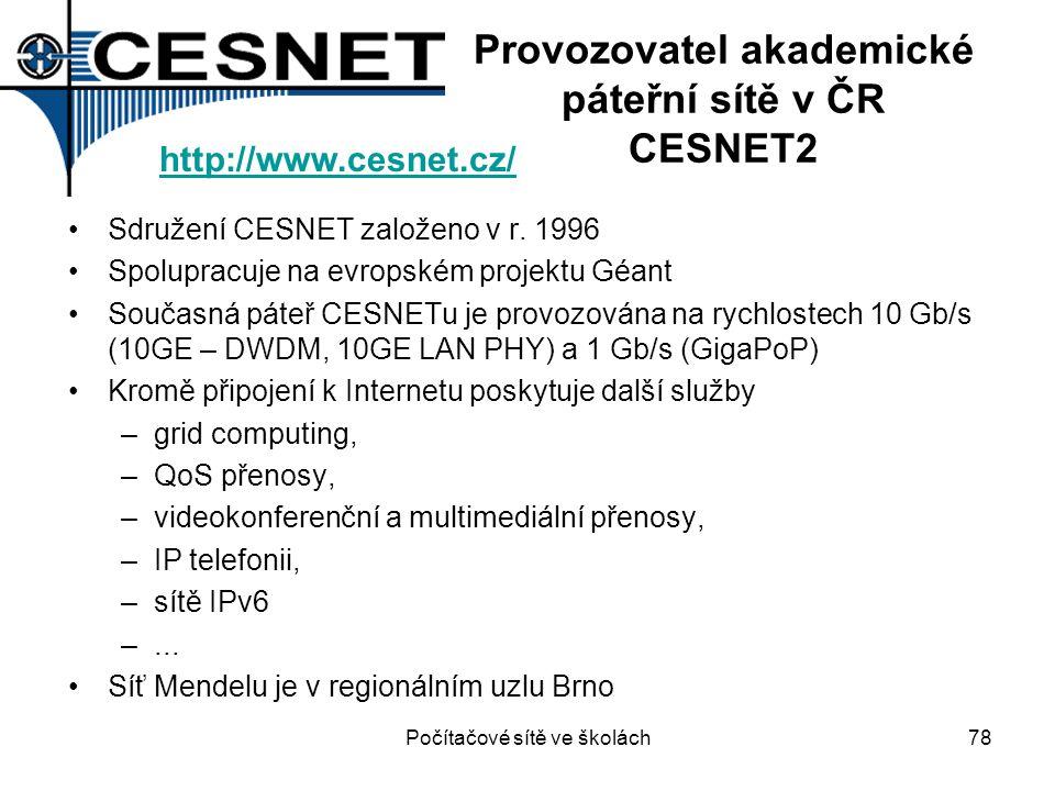 Provozovatel akademické páteřní sítě v ČR CESNET2 Sdružení CESNET založeno v r. 1996 Spolupracuje na evropském projektu Géant Současná páteř CESNETu j